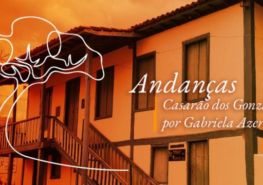 Casarão dos Gonzaga, por Gabriela Azeredo
