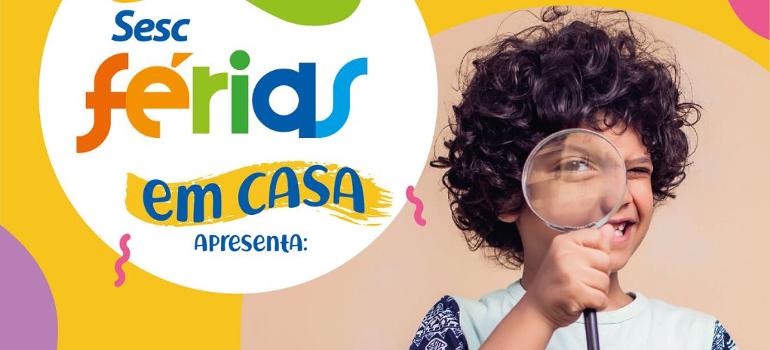 Crianças vão desvendar mistério na 1ª Colônia de Férias Virtual do Sesc Goiás